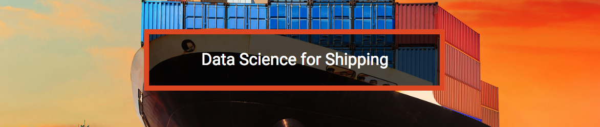 Machine Intelligence ClearMetal: Data Science for Shipping
